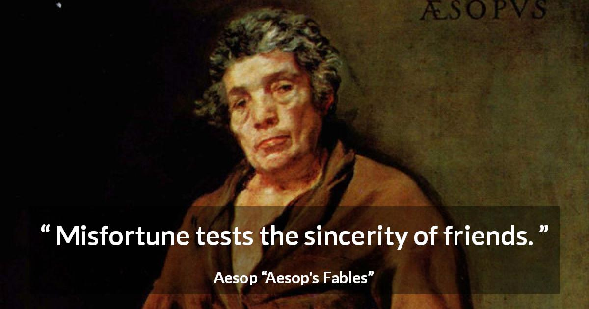 "Aesop about friendship (""Aesop's Fables"") - Misfortune tests the sincerity of friends."