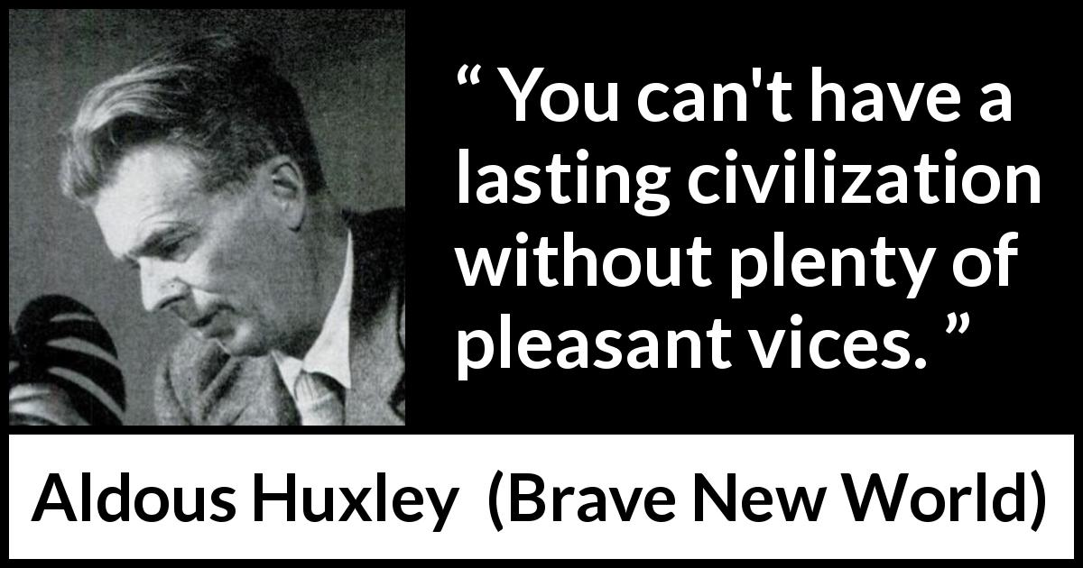 an analysis of a diverse civilization in brave new world by aldous huxley