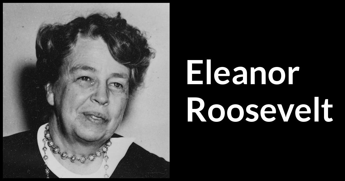 eleanor roosevelt a great example of true leadership Great leadership lessons that will help you become more innovative, daring and effective about lifehack contact us psychology productivity health quotes more.