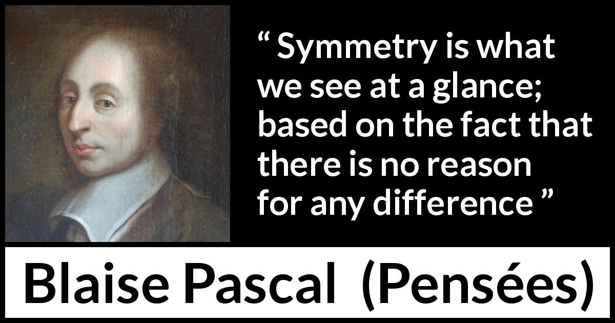 Symmetry Is What We See At A Glance Based On The Fact That There