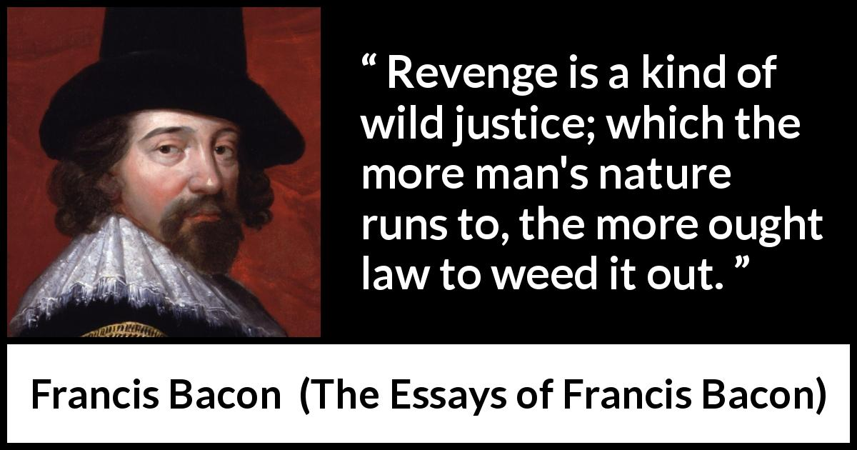 revenge is a wild justice essay