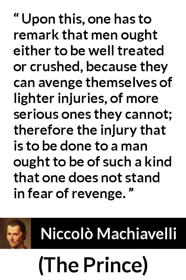 machiavelli caressed or crushed