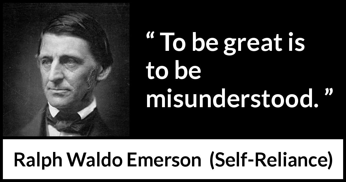 To Be Great Is To Be Misunderstood Kwize