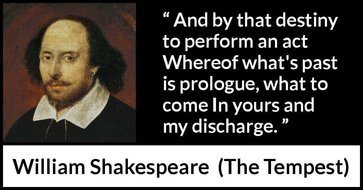 William Shakespeare - The Tempest - And by that destiny to perform an act