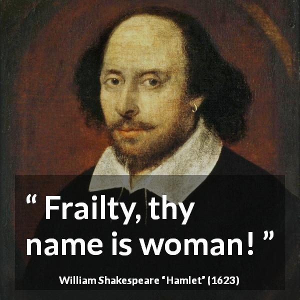 frailty thy name is woman